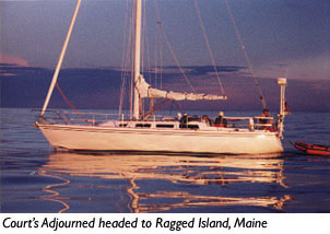 Court's Adjourned enroute to Ragged Island, ME